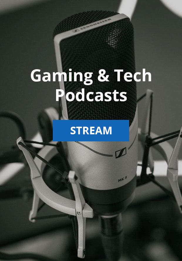 Gaming and Technology podcasts