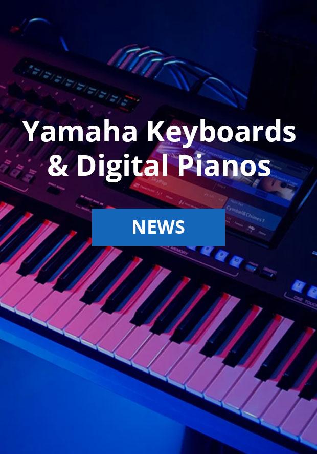 Yamaha Keyboards and Digital Pianos news